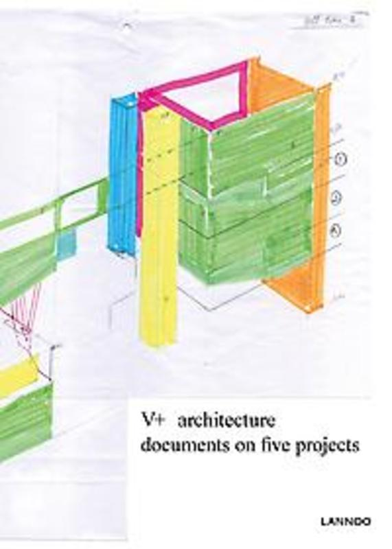 V+. Architecture. Documents on five projects, Menon, Sophie Dars & Carlo, Hardcover