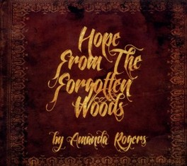 HOPE FROM THE FORGOTTEN.. .. WOODS AMANDA ROGERS, CD