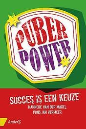 Puberpower succes is een keuze, Hanneke van der Marel, Paperback