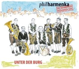 UNTER DER BURG. PHILHARMENKA, CD