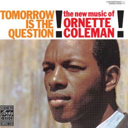 TOMORROW IS THE QUESTION Audio CD, ORNETTE COLEMAN, CD