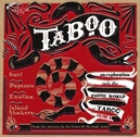 TABOO -JOURNEY TO THE.. .....