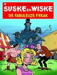 De fabuleuze freak SUSKE EN WISKE, VANDERSTEEN, WILLY, Paperback