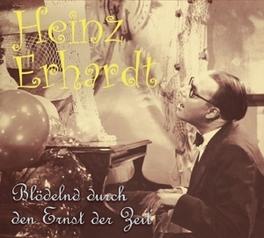 BLODELND DURCH DEN.. .. ERNST DER ZEIT - CD /INCL.32PG. BOOKLET Audio CD, HEINZ ERHARDT, CD
