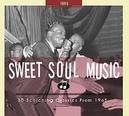 SWEET SOUL MUSIC 1965 30...