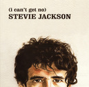 I CAN'T GET NO STEVIE.. .. JACKSON