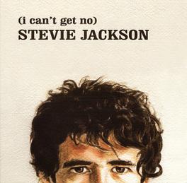 I CAN'T GET NO STEVIE.. .. JACKSON STEVIE JACKSON, CD