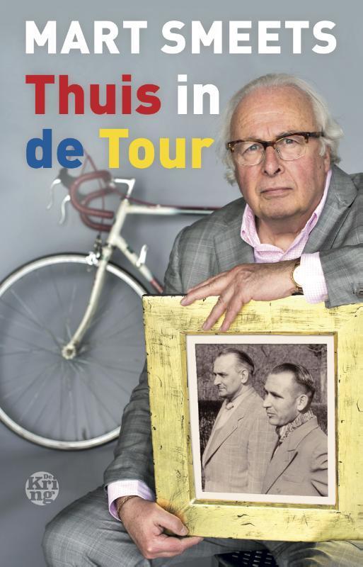 Thuis in de Tour Smeets, Mart, Paperback