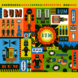 BUM BUM ANDROMEDA MEGA EXPRESS OR, CD