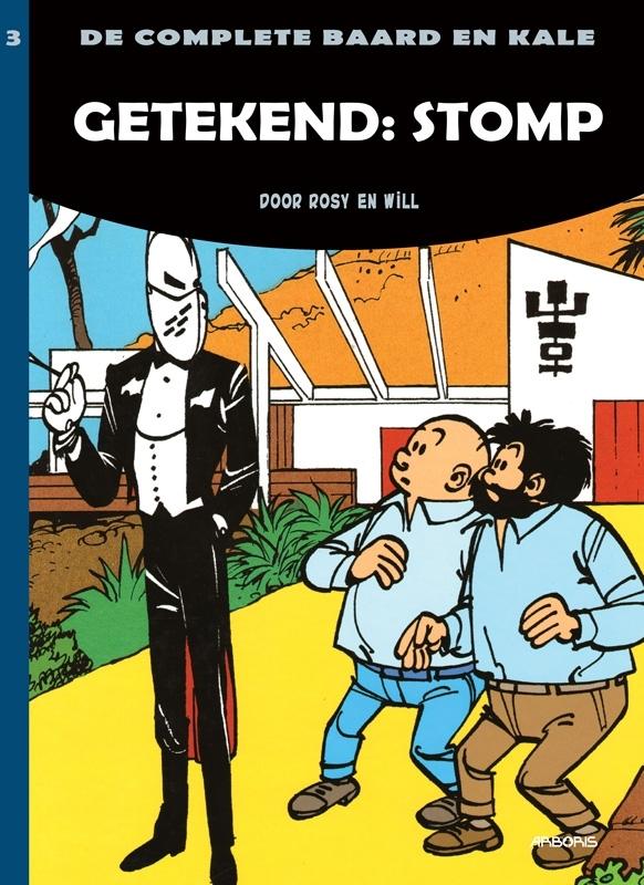 BAARD EN KALE, DE COMPLETE HC03. GETEKEND: STOMP BAARD EN KALE, DE COMPLETE, Will, Hardcover