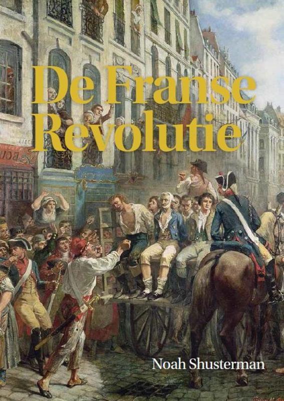 De Franse Revolutie Shusterman, Noah, Hardcover