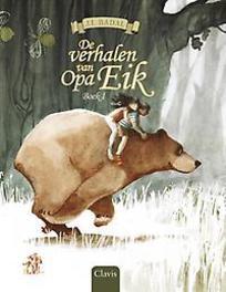 De verhalen van Opa Eik: Boek 1 Boek I, Badal, J.L, Hardcover