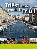 Friuli en parels van Triëst...