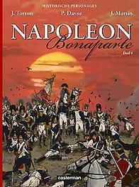 HISTORISCHE PERSONAGES: NAPOLEON 04. DEEL 4/4 HISTORISCHE PERSONAGES: NAPOLEON, Martin, Jacques, Paperback