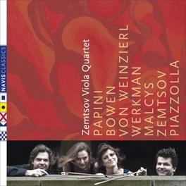 ZEMTSOV VIOLA.. -DIGI- PAPINI/BOWEN/VON WEINZIERL/WERKMAN/MALCYS/ZEMTSOV/PIAZ ZEMTSOV VIOLA QUARTET, CD