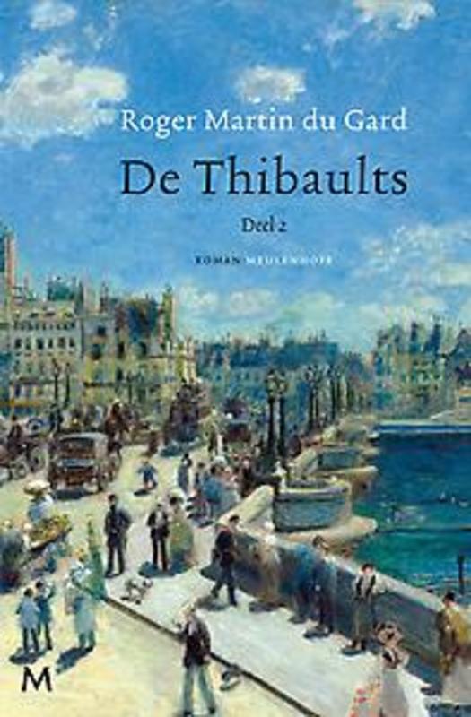 De Thibaults: 2 deel 2, Roger Martin du Gard, Hardcover