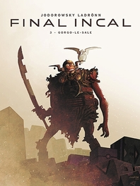 FINAL INCAL 03. GORGO DE GEMENE FINAL INCAL, Jodorowsky, Alexandro, Paperback