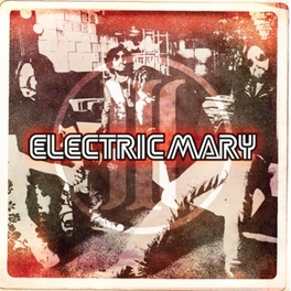 ELECTRIC MARY III ELECTRIC MARY, CD