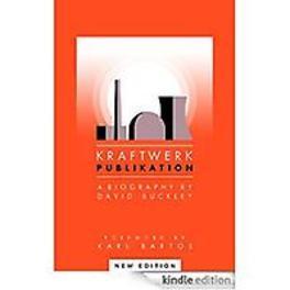 Kraftwerk : Publikation. Buckley, David, Paperback