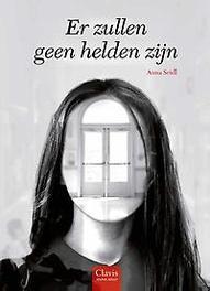 Er zullen geen helden zijn Seidl, Anna, Hardcover