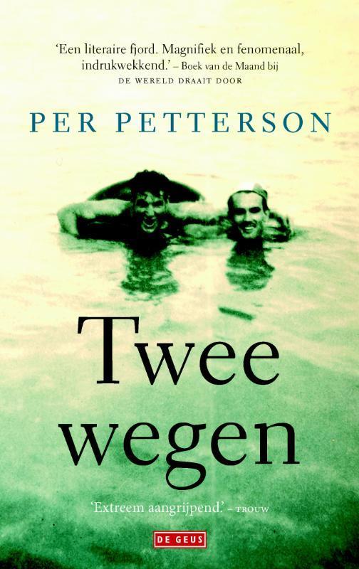 Twee wegen Petterson, Per, Paperback