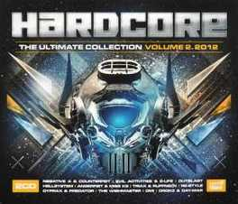 HARDCORE THE ULTIMATE.. .. COLLECTION 2012 VOLUME 2 V/A, CD