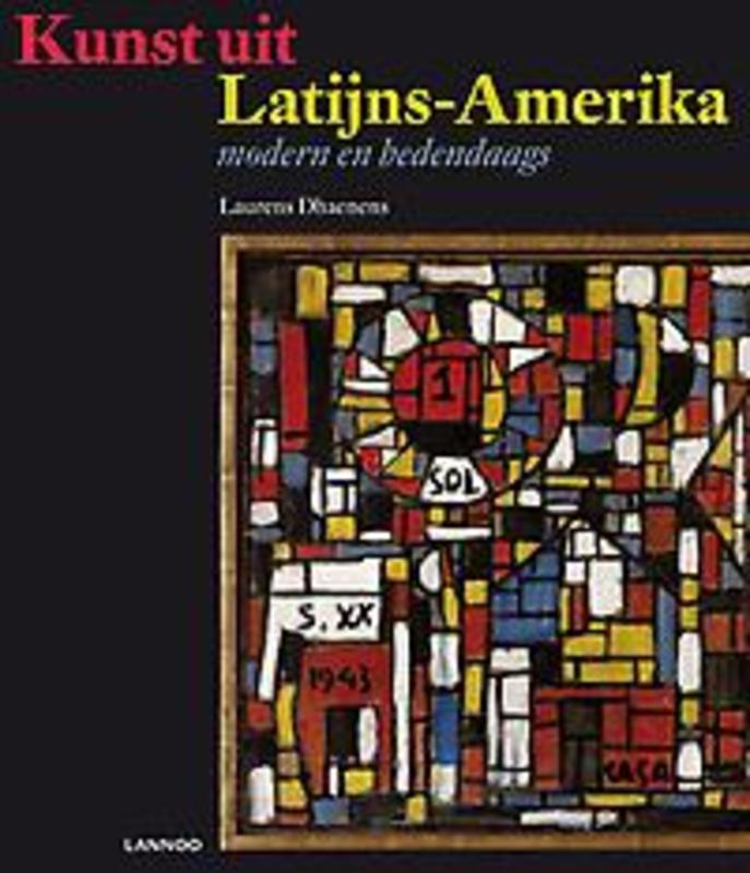 Kunst uit Latijns-Amerika Modern en hedendaags, Rossi, Cristina, Hardcover