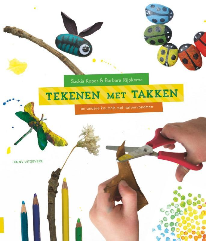 Tekenen met takken en andere knutsels met natuurvondsten, Barbara Rijpkema, Paperback