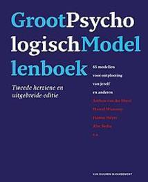 Groot psychologisch modellenboek 65 modellen voor ontplooiing van jezelf en anderen, Wanrooy, Marcel, Hardcover