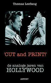 'Cut and print!' de analoge jaren van Hollywood, Leeflang, Thomas, Paperback