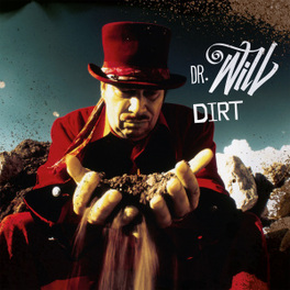 DIRT DR. WILL, CD