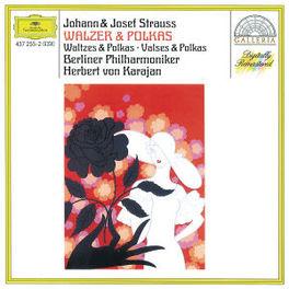 WALTZES & POLKAS W/BERLINER PHIL., HERBERT VON KARAJAN Audio CD, STRAUSS/STRAUSS, CD