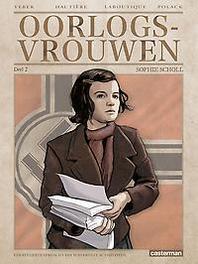 OORLOGSVROUWEN 02. SOPHIE SCHOLL OORLOGSVROUWEN, VEBER M, HAUTIERE, REGIS, Paperback