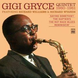 SAYING SOMETHIN'!/HAP'.. ..HAP'NIN'S/RAT RACE BLUES/REMINISCIN' GRYCE, GIGI -QUINTET-, CD