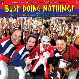 BUSY DOING NOTHING! -HQ- V/A, LP