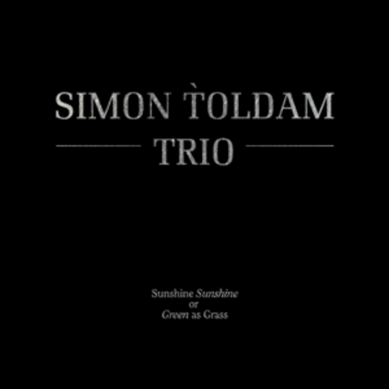 SUNSHINE SUNSHINE OR.. .. GREEN AS GRASS TOLDAM, SIMON -TRIO-, CD