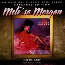 DO ME BABY -DELUXE- EXPANDED EDITION W/7 BONUS TRACKS