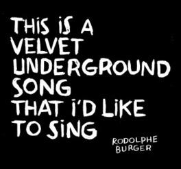 VELVET UNDERGROUND SONG RODOLPHE BURGER, CD