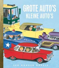 Grote autos kleine auto's .. AUTO'S // GOUDEN BOEKJES SERIE Gouden Boekjes, KINDERBOEKEN, Hardcover