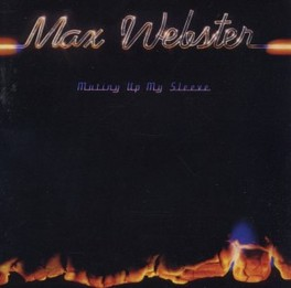 MUTINY UP MY SLEEVE MAX WEBSTER, CD