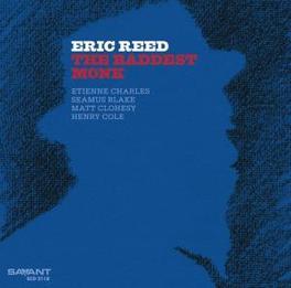 BADDEST MONK ERIC REED, CD