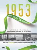 1953 UW JAAR IN BEELD
