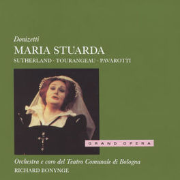 MARIA STUARDA SUTHERLAND/CORO ORCH.DEL TEATRO/BONYNGE Audio CD, G. DONIZETTI, CD