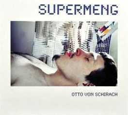 SUPERMENG OTTO VON SCHIRACH, CD