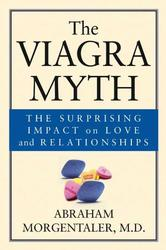 The Viagra Myth: The...