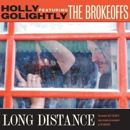 LONG DISTANCE GOLIGHTLY, HOLLY & THE BR, LP