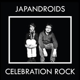 CELEBRATION ROCK JAPANDROIDS, CD