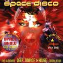SPACE DISCO DEEP TRANCE HOUSE