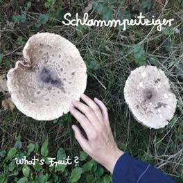 WHAT'S FRUIT SCHLAMMPEITZIGER, Vinyl LP