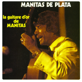 LA GUITARE D'OR Audio CD, MANITAS DE PLATA, CD